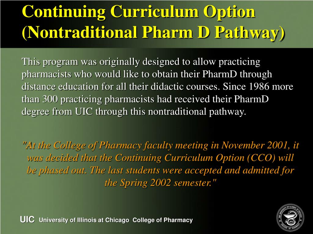 Continuing Curriculum Option (Nontraditional Pharm D Pathway)