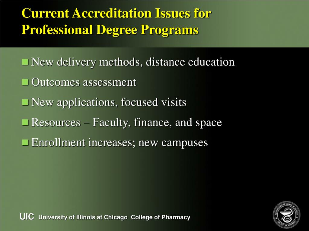 Current Accreditation Issues for Professional Degree Programs