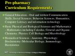 pre pharmacy curriculum requirements