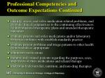 professional competencies and outcome expectations continued