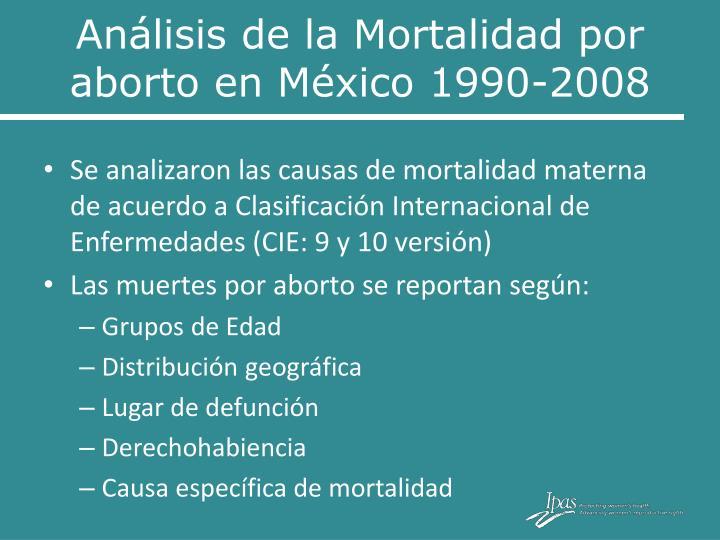 Análisis de la Mortalidad por aborto en México 1990-2008
