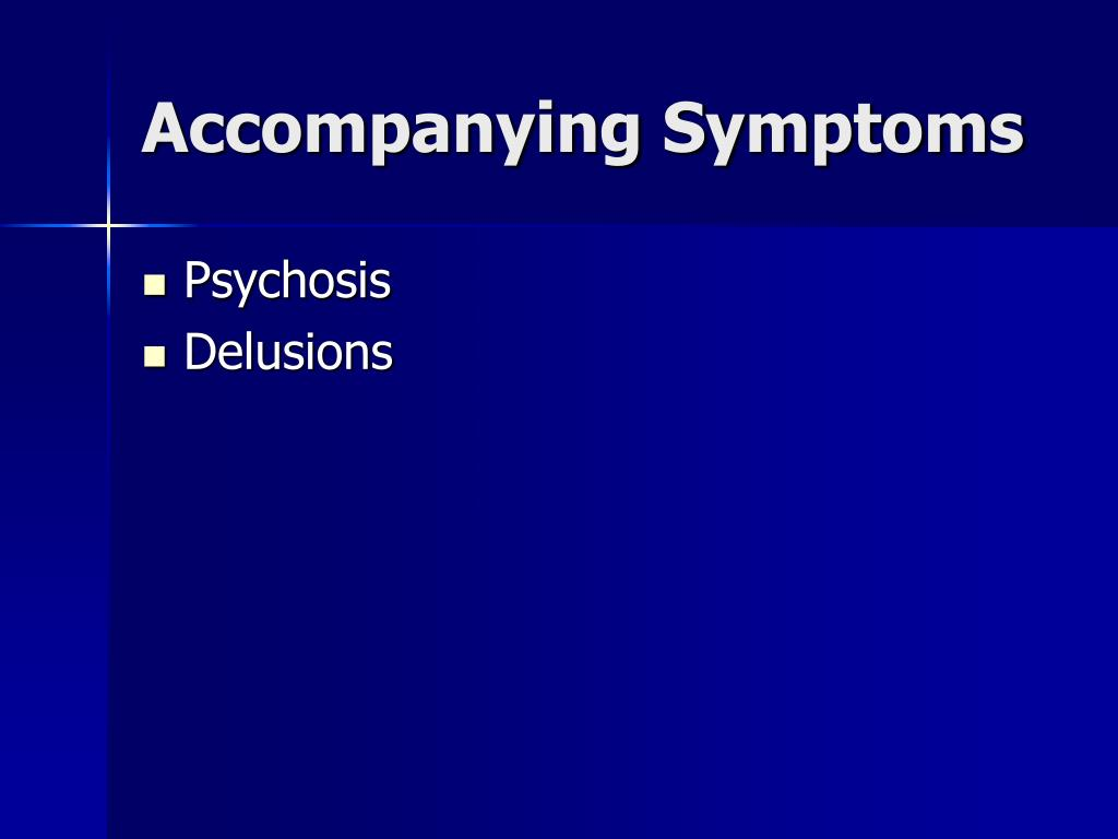Accompanying Symptoms