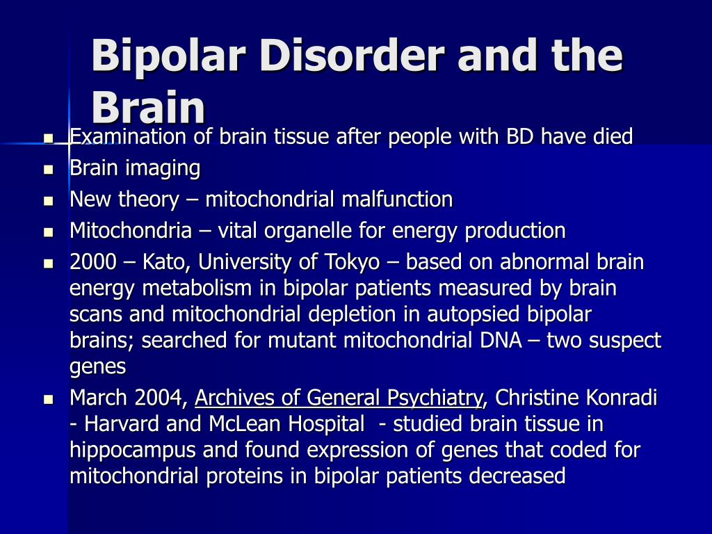 Bipolar Disorder and the Brain