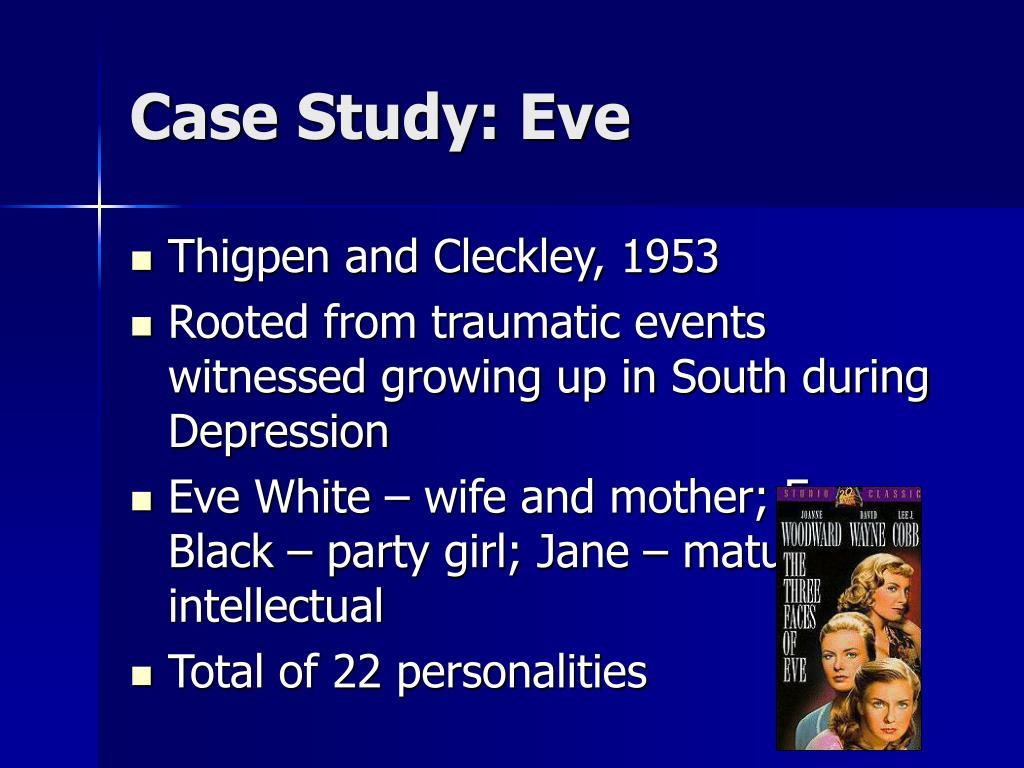 Case Study: Eve