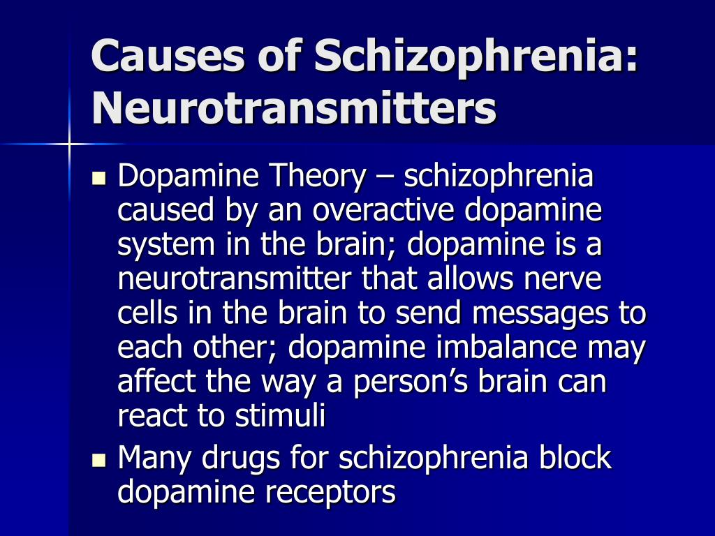 Causes of Schizophrenia: Neurotransmitters