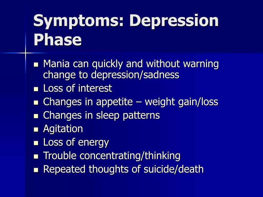 Symptoms: Depression Phase