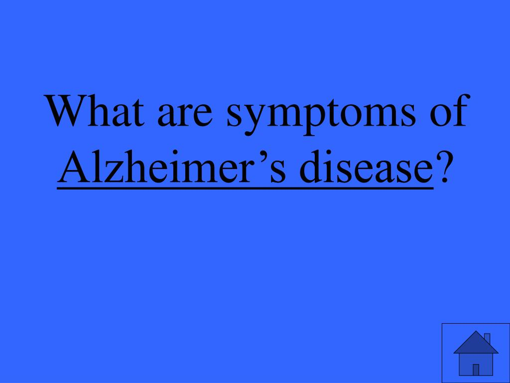 What are symptoms of