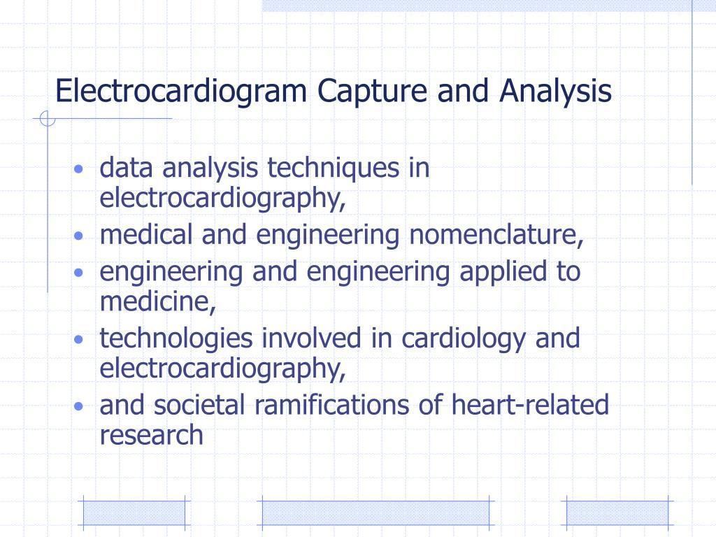 Electrocardiogram Capture and Analysis