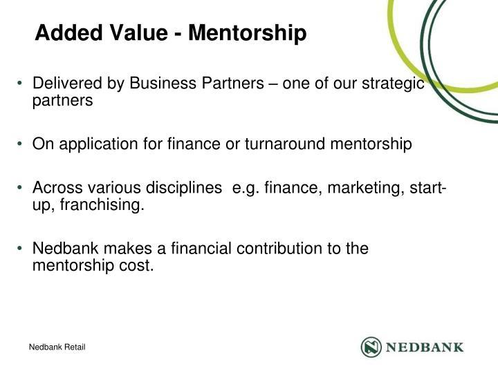 Added Value - Mentorship