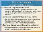 common types of departmentalization 3 of 4