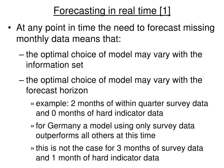 Forecasting in real time [1]