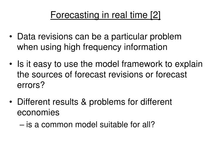 Forecasting in real time [2]