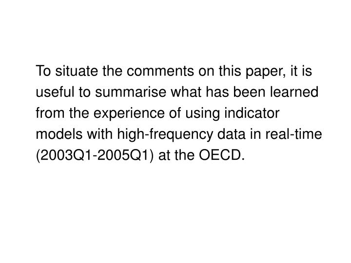 To situate the comments on this paper, it is useful to summarise what has been learned from the expe...