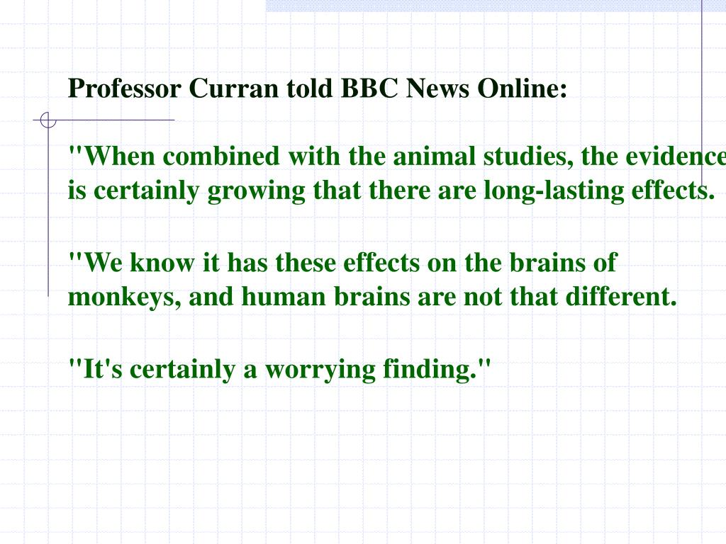 Professor Curran told BBC News Online: