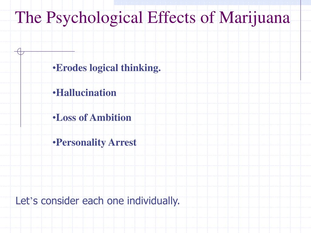 The Psychological Effects of Marijuana