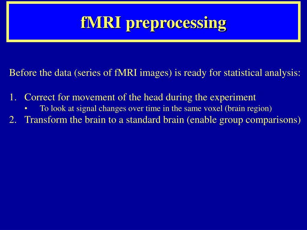 fMRI preprocessing