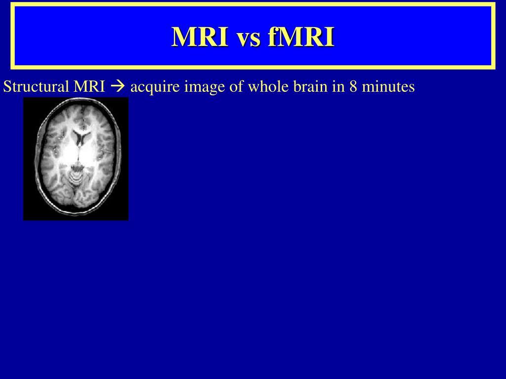 MRI vs fMRI
