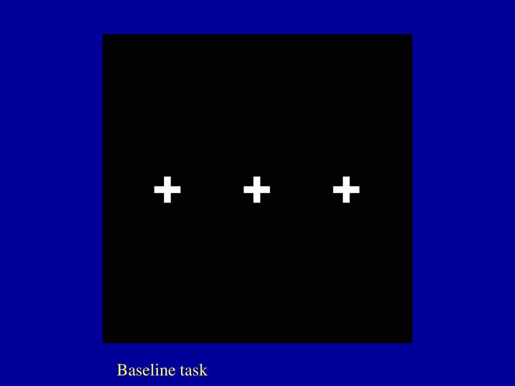 Baseline task