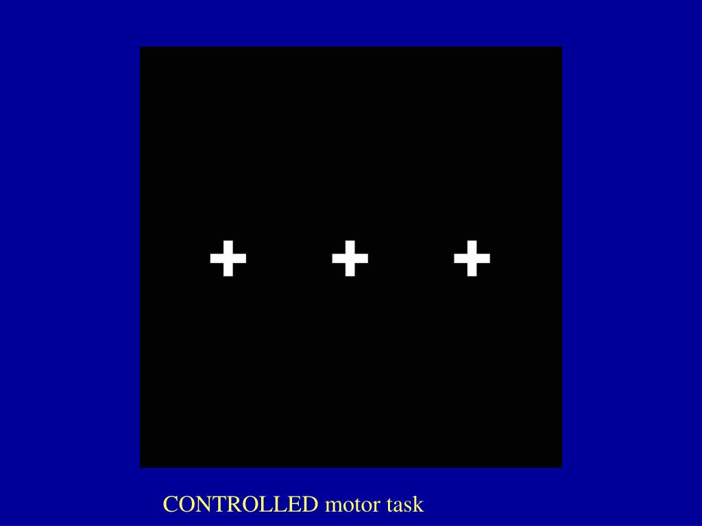CONTROLLED motor task