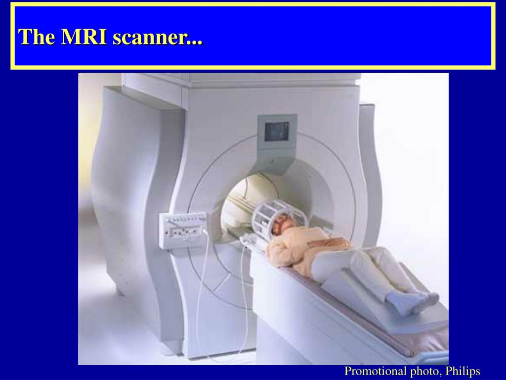 The MRI scanner...