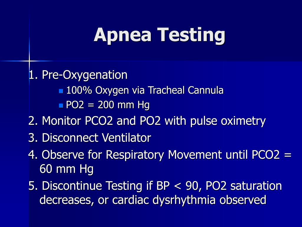 Apnea Testing