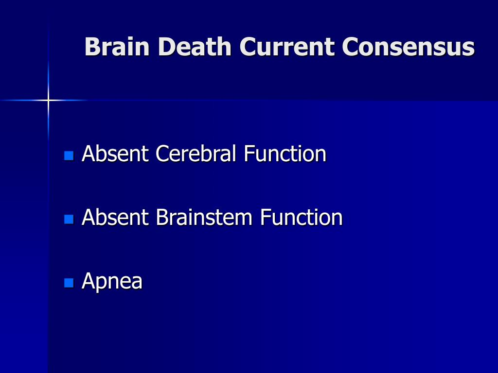 Brain Death Current Consensus