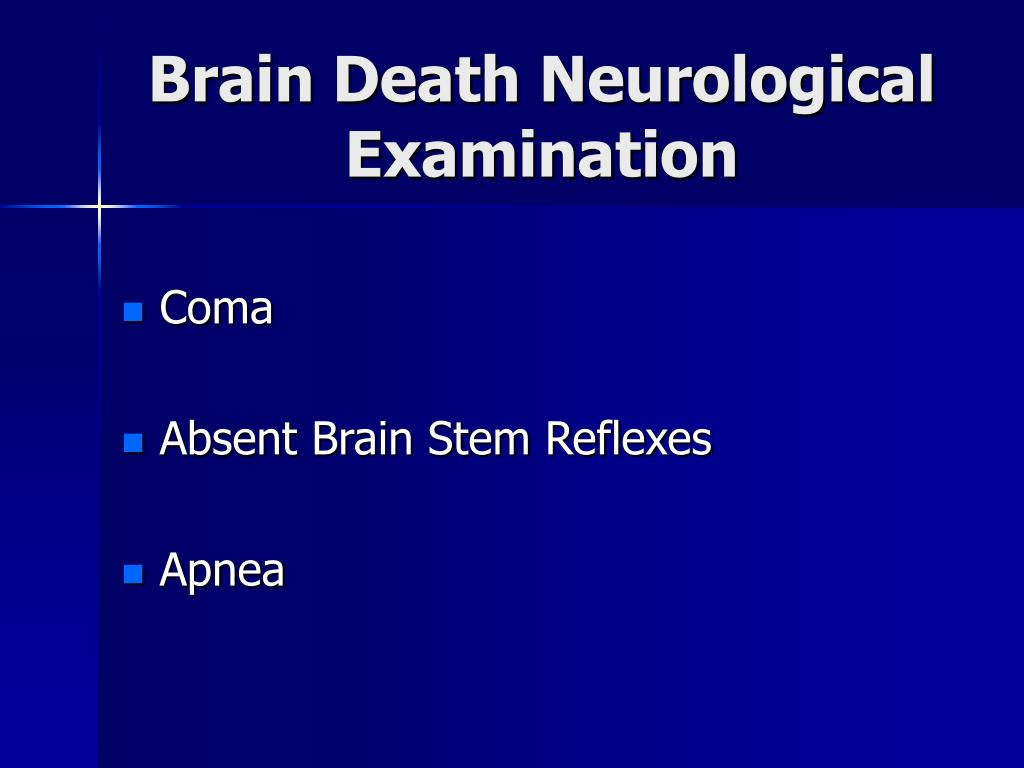 Brain Death Neurological Examination