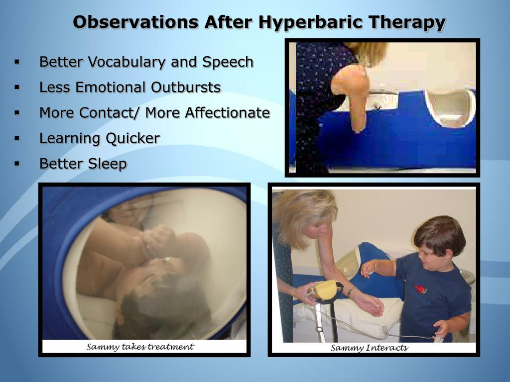 Observations After Hyperbaric Therapy