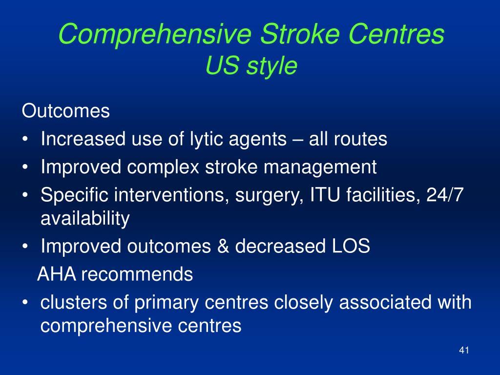 Comprehensive Stroke Centres