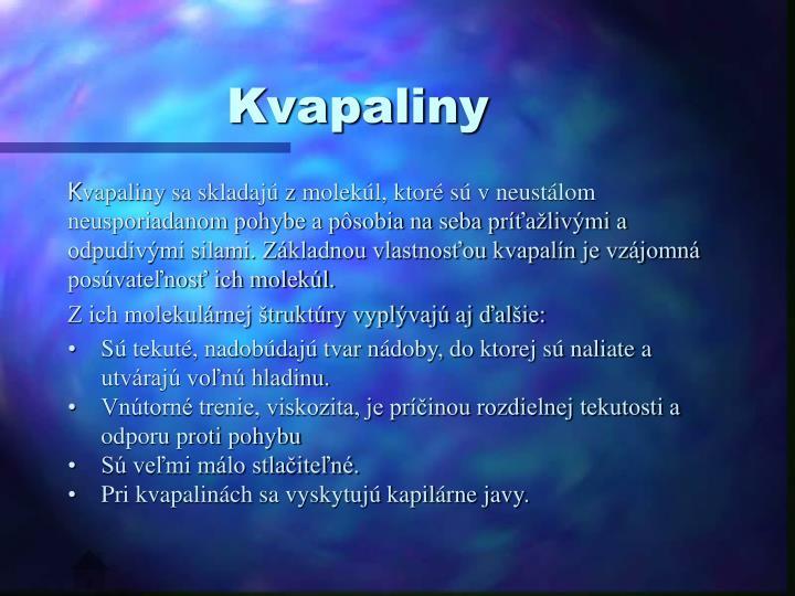Kvapaliny
