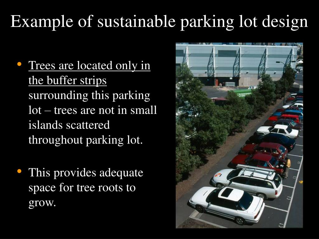 Example of sustainable parking lot design