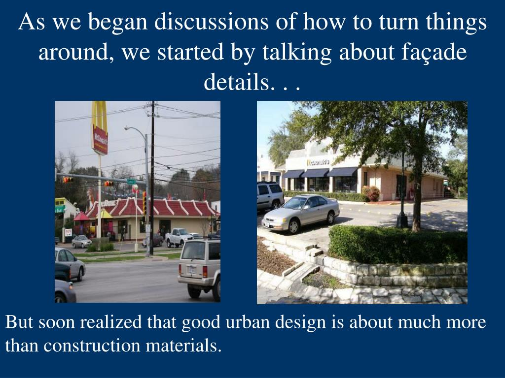 As we began discussions of how to turn things around, we started by talking about façade details. . .