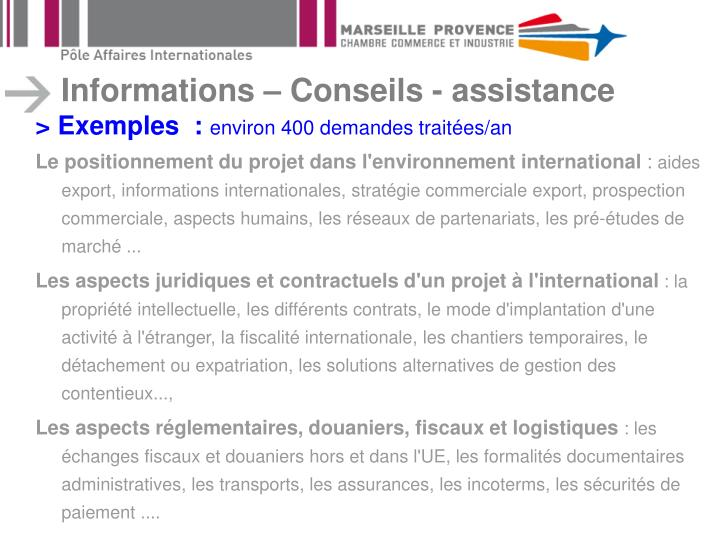 Informations – Conseils - assistance