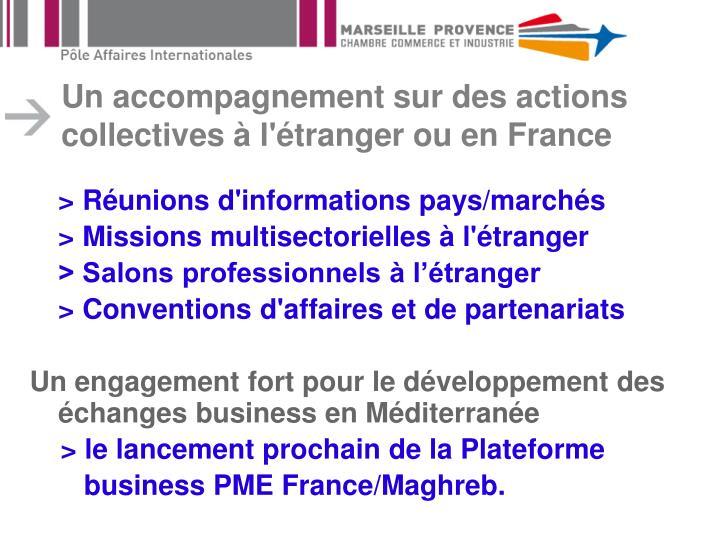 Un accompagnement sur des actions collectives à l'étranger ou en France