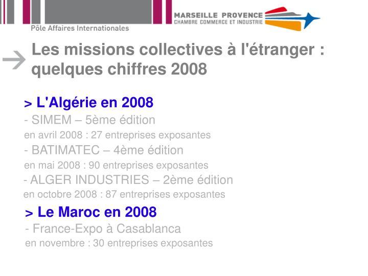 Les missions collectives à l'étranger : quelques chiffres 2008