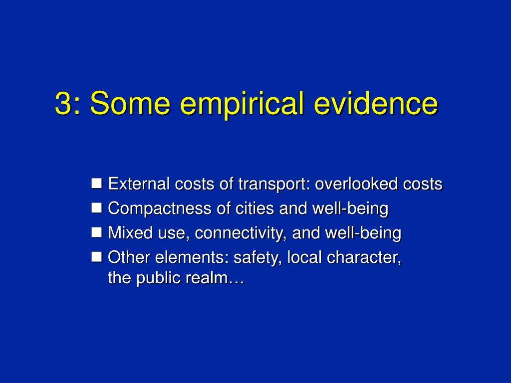 3: Some empirical evidence