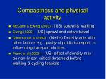 compactness and physical activity