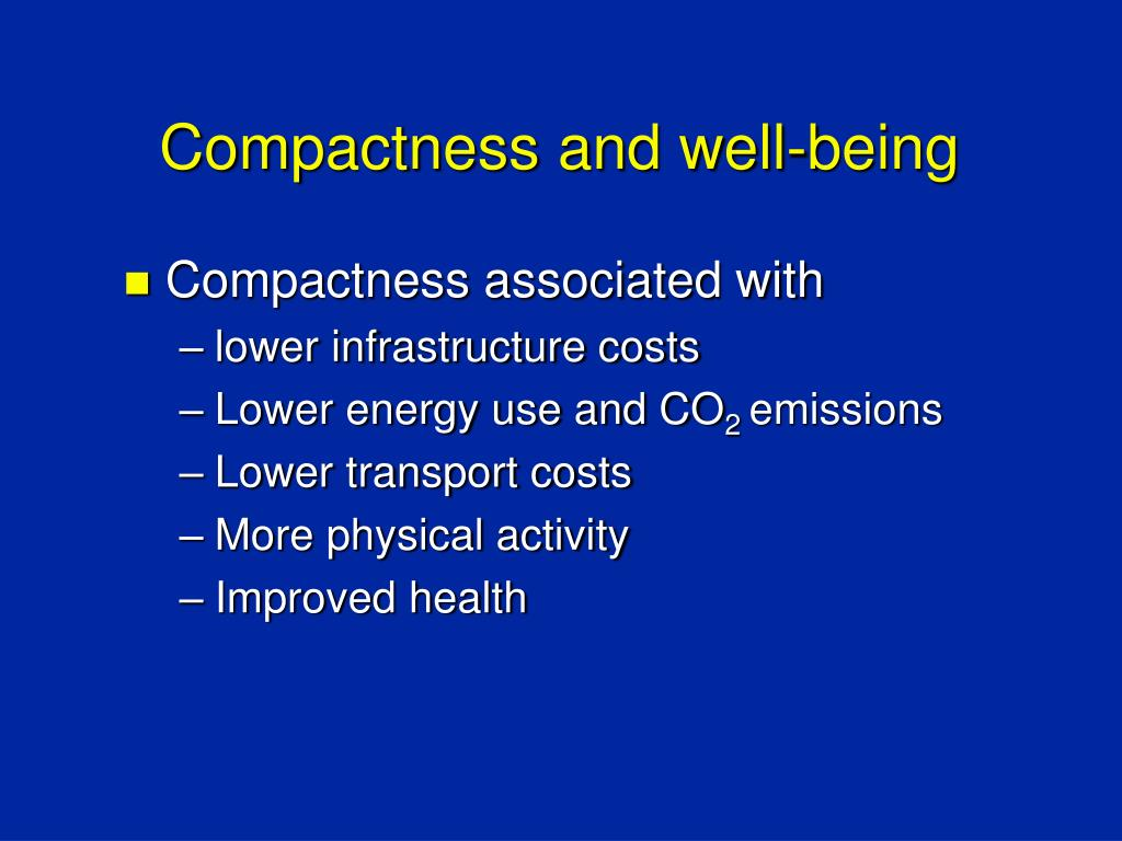 Compactness and well-being