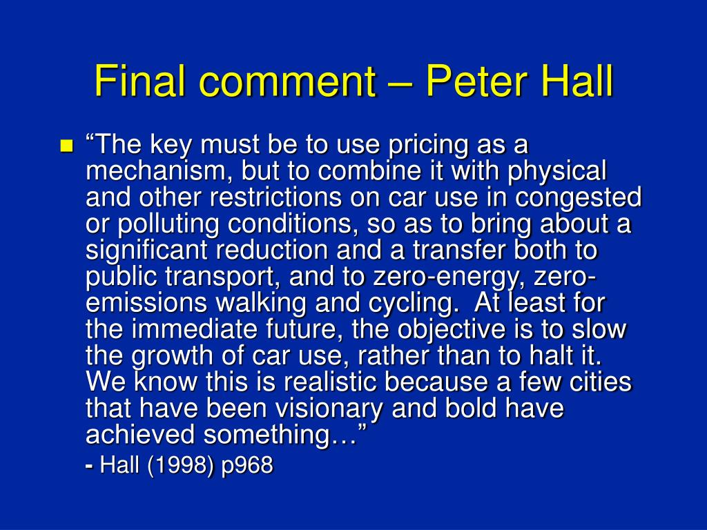 Final comment – Peter Hall