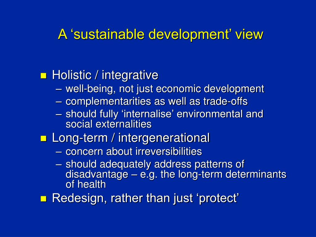 A 'sustainable development' view