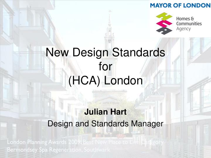 New design standards for hca london