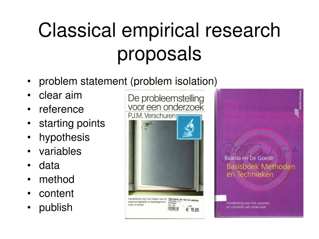 Classical empirical research proposals