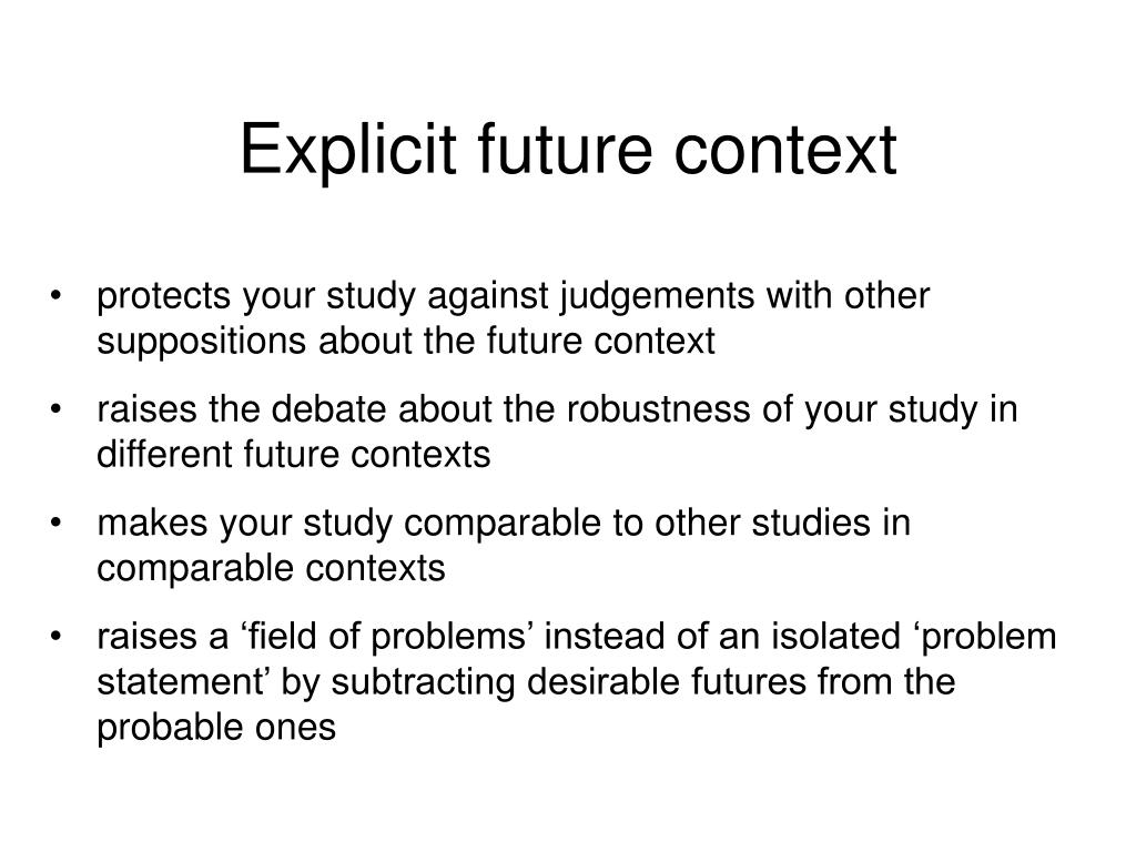 Explicit future context