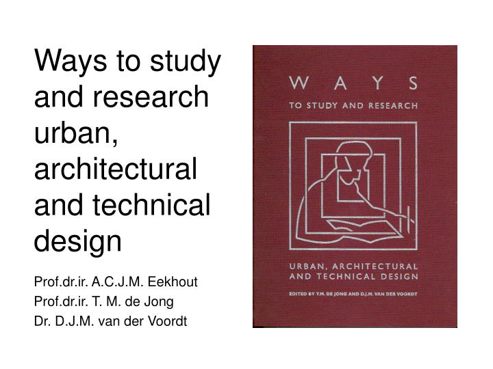 Ways to study and research urban architectural and technical design l.jpg