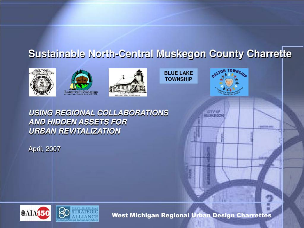 Sustainable North-Central Muskegon County Charrette