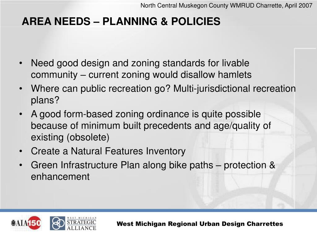 Need good design and zoning standards for livable community – current zoning would disallow hamlets