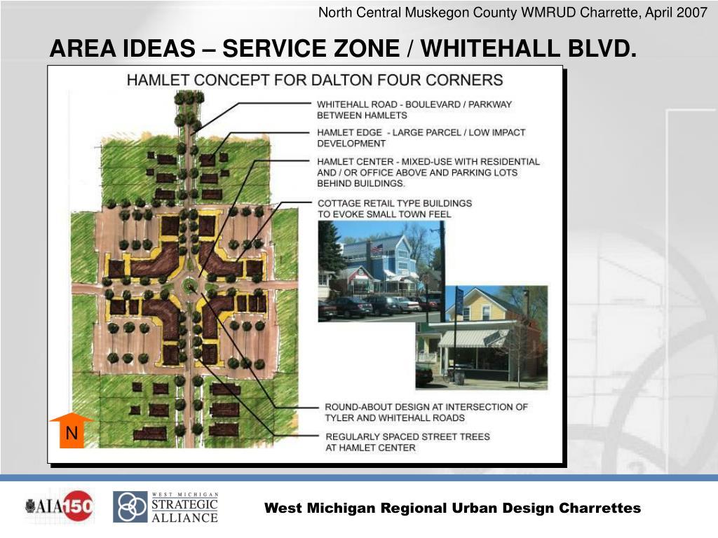 AREA IDEAS – SERVICE ZONE / WHITEHALL BLVD.