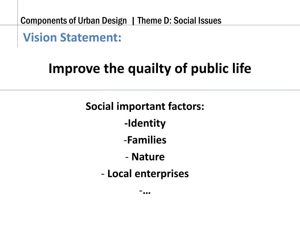 Improve the quailty of public life