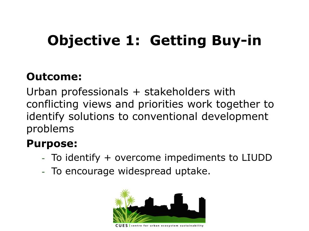 Objective 1:  Getting Buy-in