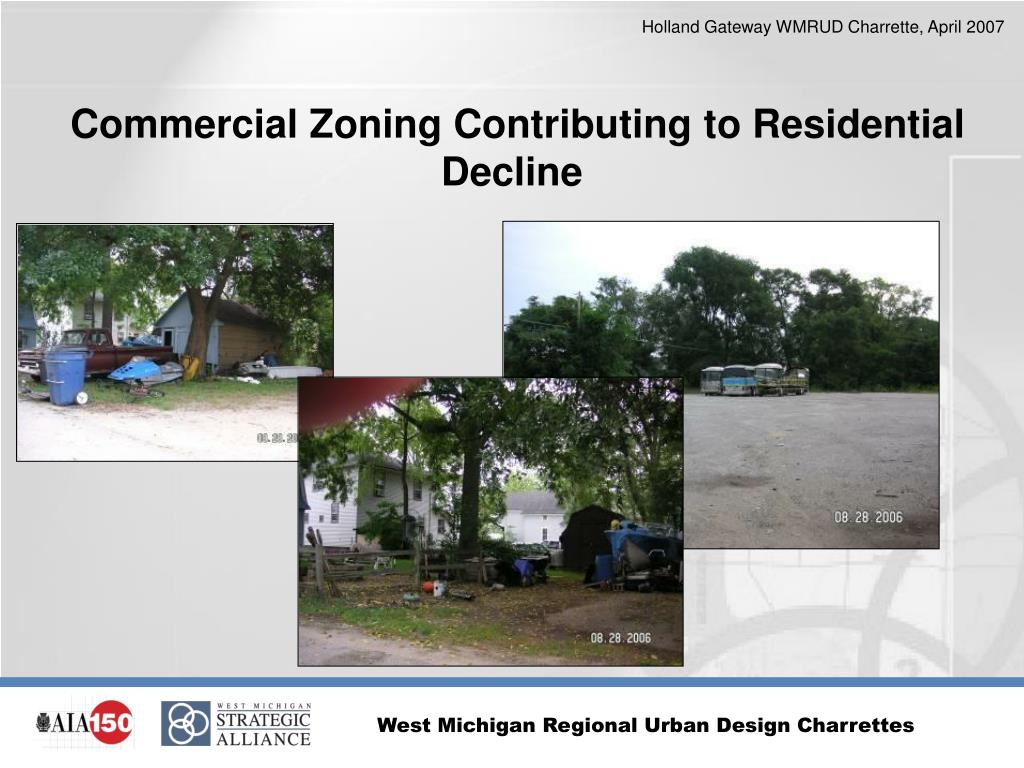 Commercial Zoning Contributing to Residential Decline